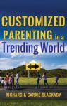 parenting, Richard Blackaby, Carrie Blackaby, parenting